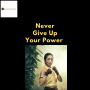 Artwork for #43 Never Give Up Your Power!