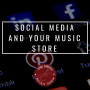 Artwork for #019: Social Media And Your Music Store