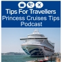 Artwork for Princess Cruises Tips For Travellers Podcast #270
