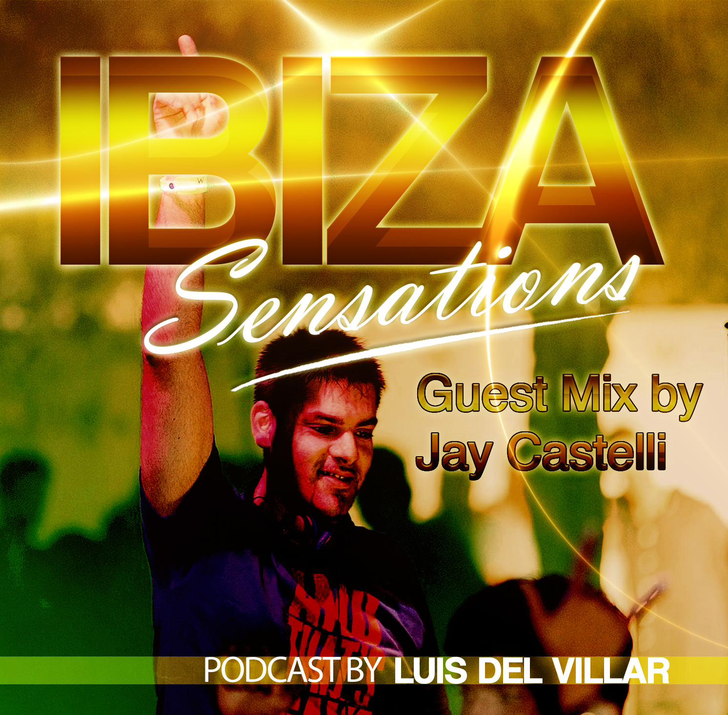 Artwork for Ibiza Sensations 85 Guest mix by Jay Castelli