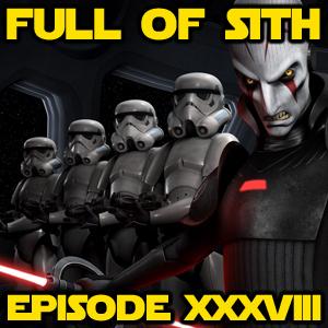Episode XXXVIII: Rebels and Rumour Control
