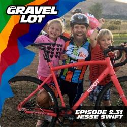 The Gravel Lot: 2.31 - Jesse Swift