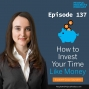 Artwork for PPP 137 | How Project Managers Can Invest Their Time Like Money, with Elizabeth Grace Saunders