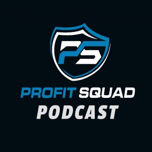 The Profit Squad Podcast