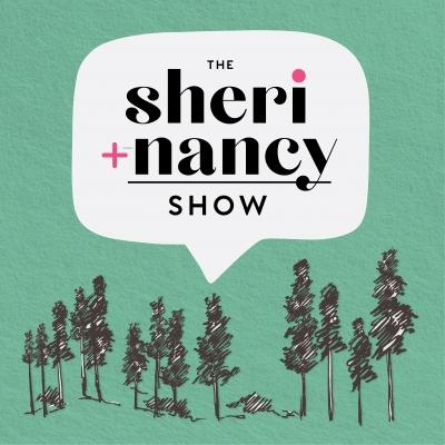 The Sheri + Nancy Show show image