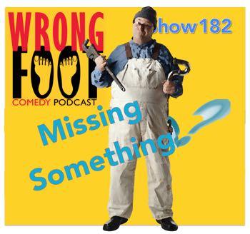 EP182--Missing Something?