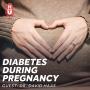 Artwork for Diabetes During Pregnancy has Long Term Implications