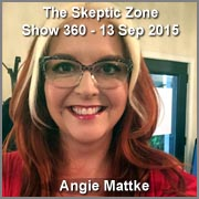 The Skeptic Zone #360- 13.Sep.2015