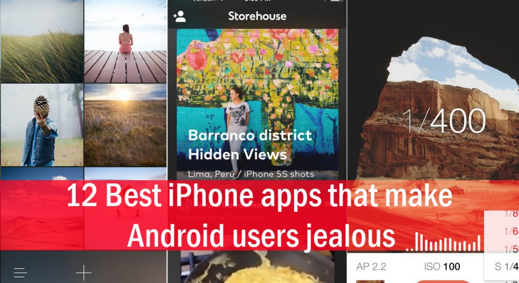 12 best iPhone apps that make Android users jealous
