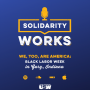 Artwork for We, Too, Are America: Black Labor Week in Gary, Indiana