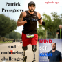 Artwork for #140 Accepting and embracing challenges with Patrick Pressgrove