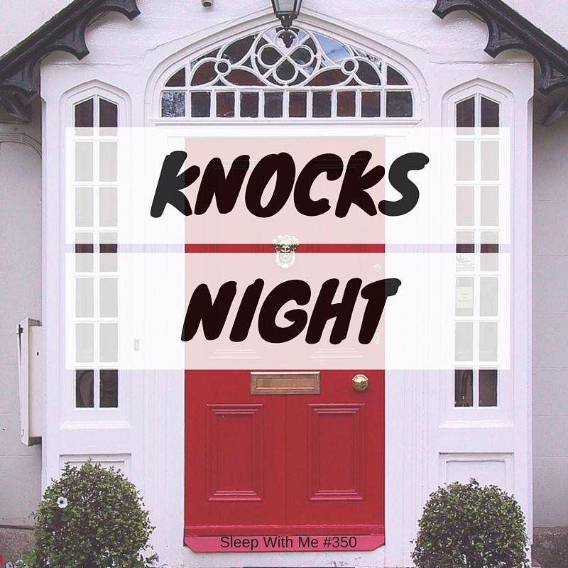 Knocks Night | Trending Tuesday | Sleep With Me #350