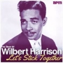 Artwork for Wilbert Harrison - Let's Stick Together  - Time Warp Song of the Day (8/31)