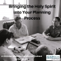 Artwork for Bringing the Holy Spirit into the Planning Process