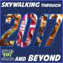 Artwork for 197: Skywalking Through 2017 and BEYOND!
