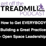 Artwork for How to Get EVERYBODY Building a Great Practice - Open Space Leadership