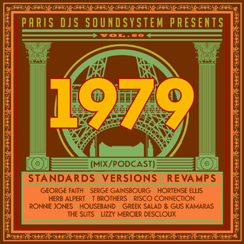 Paris DJs Soundsystem presents 1979 - Standards, Versions and Revamps Vol.20
