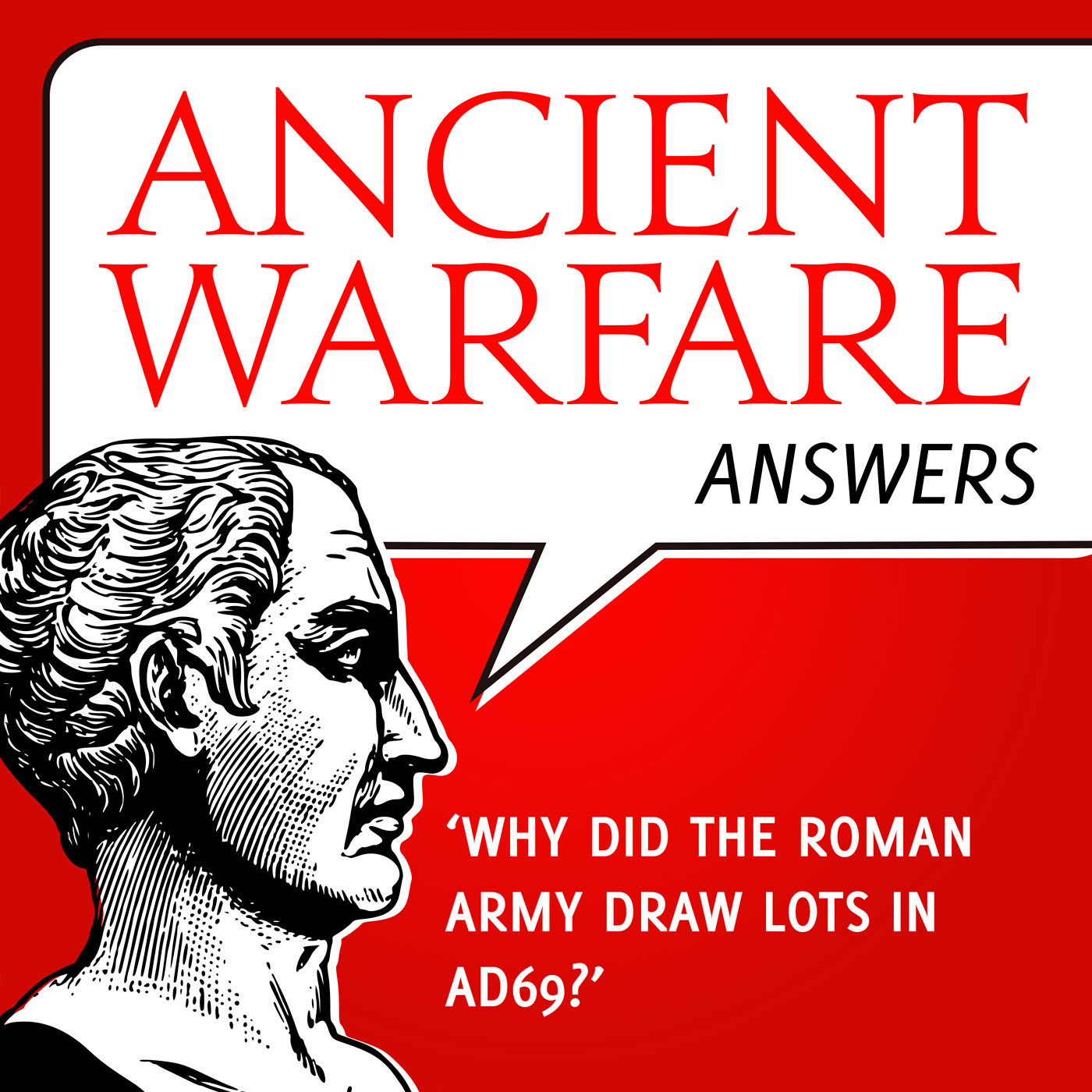 AWA - Why did the Roman army draw lots in AD69?