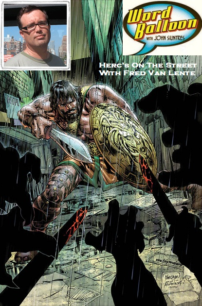 Herc Hits The Streets With Fred Van Lente