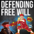 In Defense of Libertarian Free Will show art