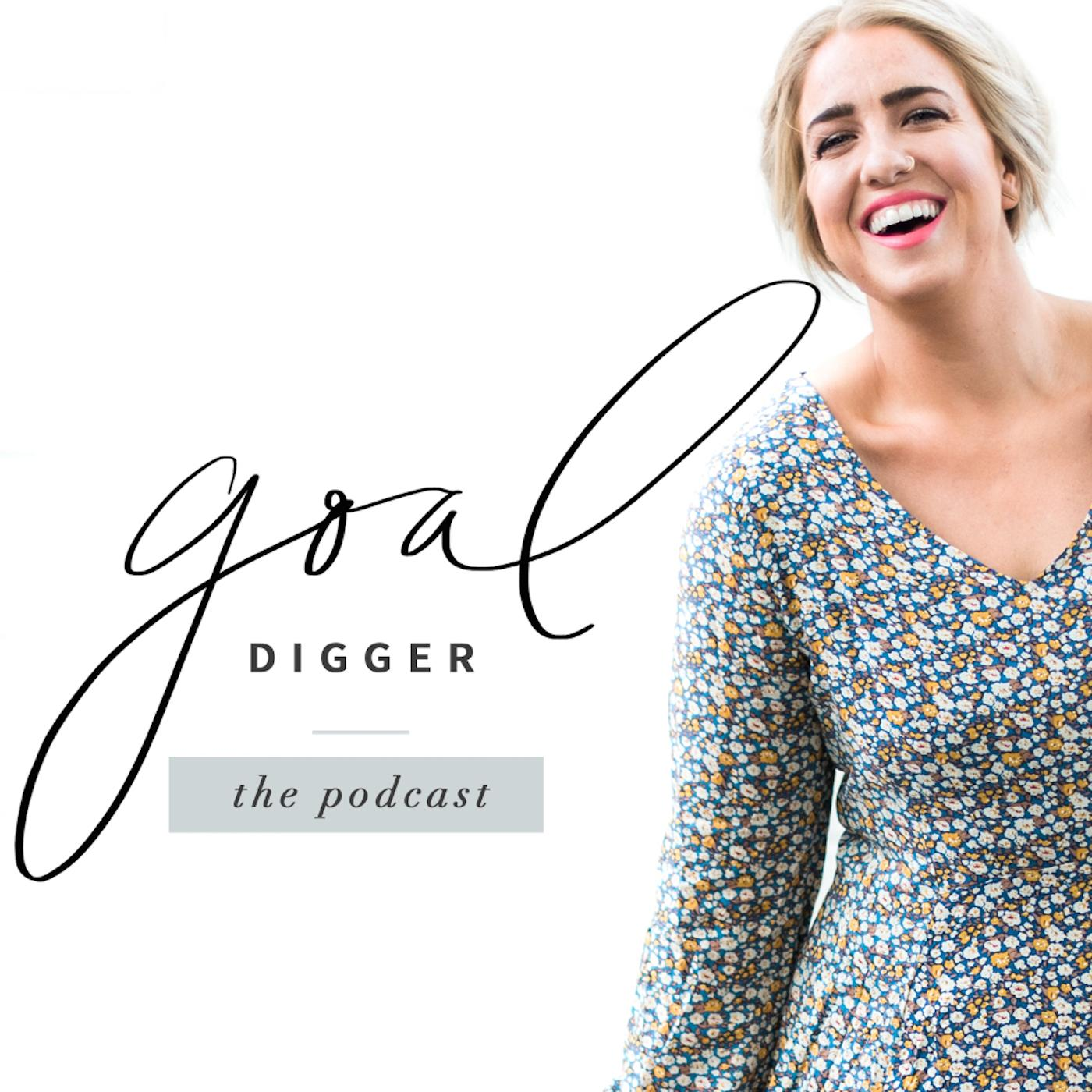 The Goal Digger Podcast