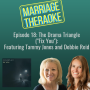 """Artwork for 18. The Drama Triangle (""""Fix You"""") featuring Tammy Jones and Debbie Reid"""
