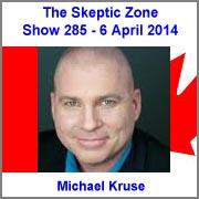The Skeptic Zone #285 - 6.April.2014