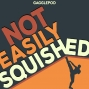 Artwork for I am Not Easily Squished
