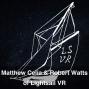 Artwork for Matthew Celia & Robert Watts of Lightsail VR