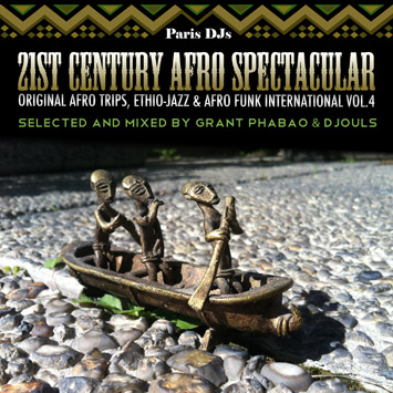Paris DJs Soundsystem - 21st Century Afro Spectacular Vol4