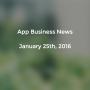 Artwork for App Business News - 25 Jan 2016