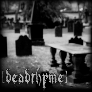deadthyme Sept 8th show