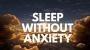 Artwork for SLEEP WITHOUT ANXIETY deep guided sleep meditation