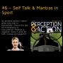 Artwork for 46 – Self Talk & Mantras in Sport
