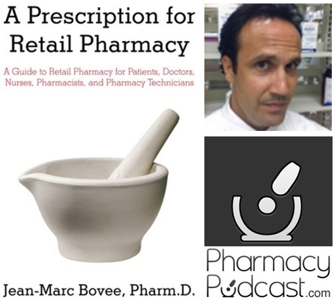 Pharmacy Podcast Episode 36: The Value of Pharmacy with Retail Pharmacy Podcaster Jean-Marc Bovee