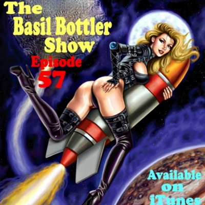 The Basil Bottler Show - Episode 57