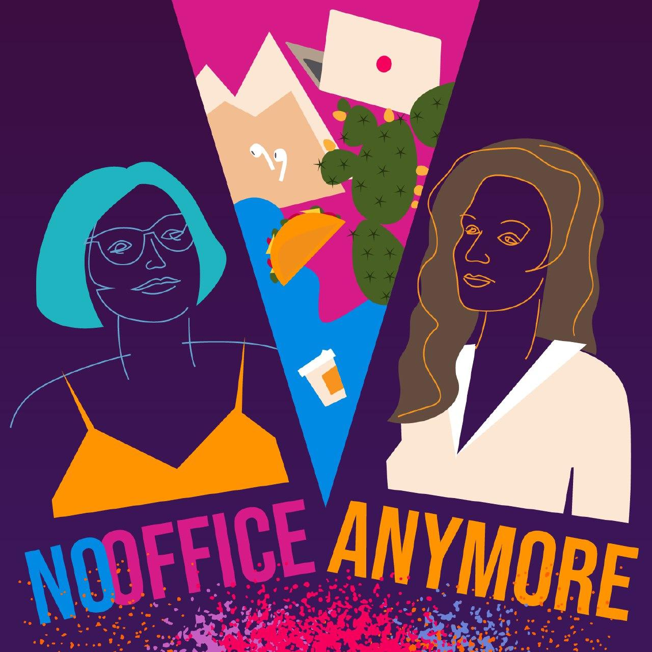 NoOfficeAnymore Podcast show art