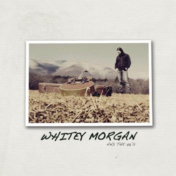 FTB podcast #92 features the new CD  by WHITEY MORGAN & THE 78's