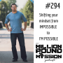 Artwork for 294: Shifting your mindset from IMPOSSIBLE to I'M POSSIBLE
