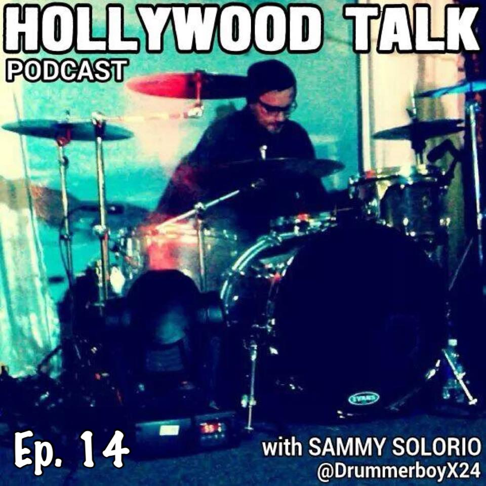 #14 Hollywood Talk with Sammy Solorio - Cruising