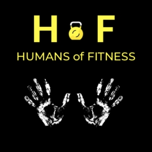 Humans of Fitness Podcast