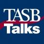 Artwork for TASB Talks: Lege Update March 25, 2019