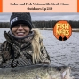 Artwork for Color and Fish Vision with Nicole Stone Outdoors EP249