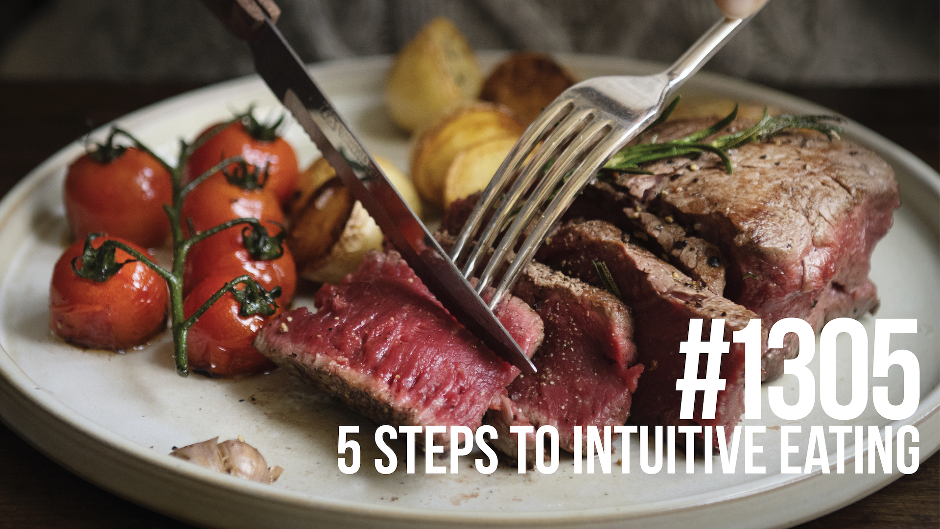 1305: Five Steps to Intuitive Eating