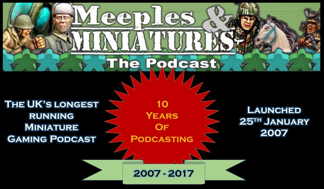 Meeples & Miniatures - Episode 193 - 10th Anniversary Special