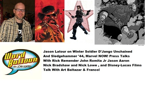 Word Balloon Podcast Jason Latour Talks Winter Soldier and D'Jango Unchanied Rick Remender John Romita Jr Jason Aaron Nick Bradshaw and Art & Franco!