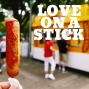 Artwork for Love on a Stick