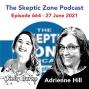 Artwork for The Skeptic Zone #664 - 27.June.2021