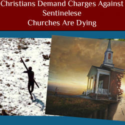 Christians Demand Charges Against Sentinelese ✝️ Churches Are Dying ⛪