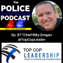 Artwork for Leadership With Chief Billy Grogan